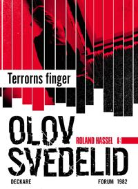 Terrorns finger : En Roland Hassel-thriller