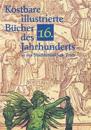 Kostbare Illustrierte Bucher Des 16. Jahrhunderts in Der Stadtbibliothek Trier