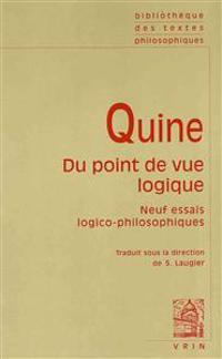 Willard Von Orman Quine: Du Point de Vue Logique: Neuf Essais Logico-Philosophiques