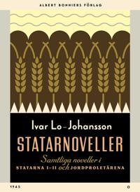 Statarnoveller : Samtliga noveller i Statarna 1-2 och Jordproletärerna