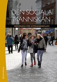 Den sociala människan Elevpaket - Digitalt + Tryckt - Sociologi för gymnasieskolan