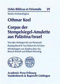 Corpus Der Stempelsiegel-amulette Aus Palastina/Israel