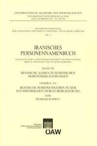 Iranisches Personennamenbuch Band VII: Iranische Namen in Semitischen Nebenuberlieferungen: Faszikel 1a: Iranische Personennamen in Der Neuassyrischen