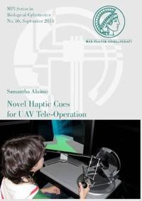 Novel Haptic Cues for UAV Tele-Operation