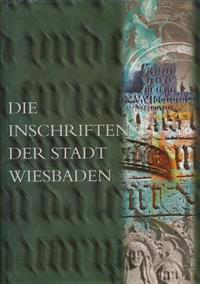 Die Inschriften Der Stadt Wiesbaden