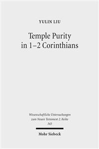 Temple Purity in 1-2 Corinthians