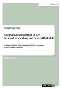Bildungswissenschaftler in Der Personalentwicklung Und Das 4C/Id-Modell