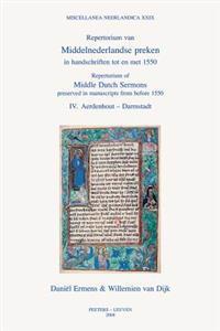 Repertorium of Middle Dutch Sermons Preserved in Manuscripts from Before 1550 / Repertorium Van Middelnederlandse Preken in Handschriften Tot En Met 1