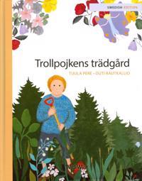 Trollpojkens trädgård