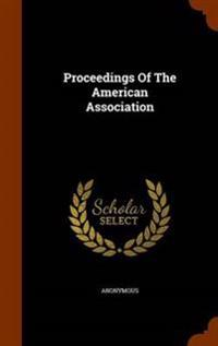 Proceedings of the American Association