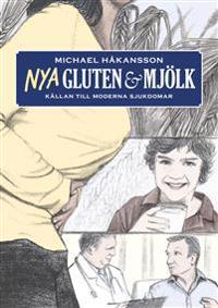 Nya Gluten och mjölk