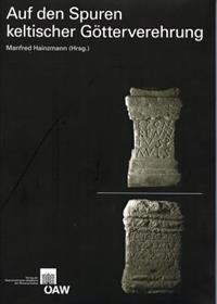 Auf Den Spuren Keltischer Gotterverehrung