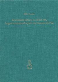 Grammaire Juhuri, Ou Judeo-Tat, Langue Iranienne Des Juifs Du Caucase de L'Est