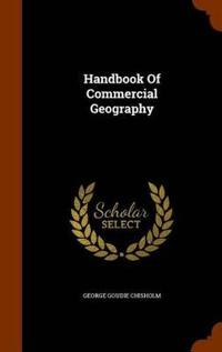 Handbook of Commercial Geography