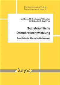 Sozialraumliche Demokratieentwicklung: Das Beispiel Marzahn-Hellersdorf
