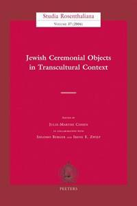 Jewish Ceremonial Objects in Transcultural Context