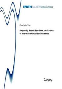 Physically Based Real-Time Auralization of Interactive Virtual Environments