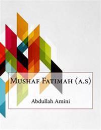 Mushaf Fatimah (A.S)