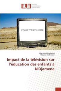 Impact de La Television Sur L'Education Des Enfants A N'Djamena