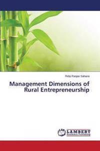 Management Dimensions of Rural Entrepreneurship