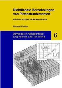Nichtlineare Berechnungen Von Plattenfundamenten / Nonlinear Analysis of Mat Foundations