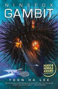 Ninefox Gambit - Yoon Ha Lee - böcker (9781781084496)     Bokhandel