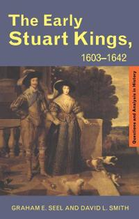 The Early Stuart Kings, 1603-1642