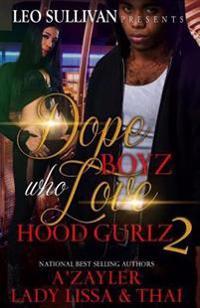 Dope Boyz Who Love Hood Gurlz 2