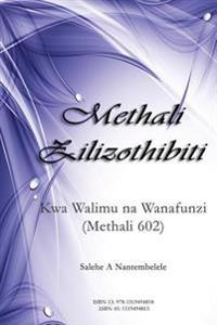 Methali Zilizothibiti: Kwa Walimu Na Wanafunzi (Methali 602)