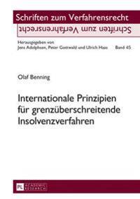 Internationale Prinzipien Fuer Grenzueberschreitende Insolvenzverfahren