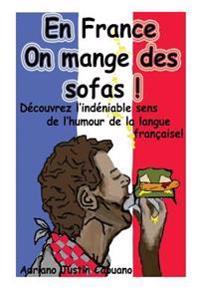 En France on Mange Des Sofas!