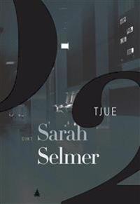 Tjue - Sarah Selmer pdf epub