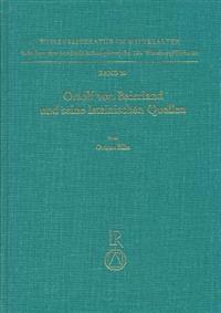 Ortolf Von Baierland Und Seine Lateinischen Quellen: Hochschulmedizin in Der Volkssprache