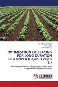 Optimization of Spacing for Long Duration Pigeonpea (Cajanus Cajan L.)