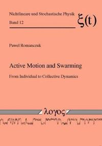 Active Motion and Swarming