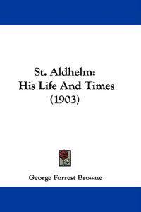 St. Aldhelm