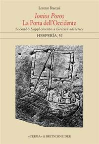 Ionios Poros. La Porta Dell'occidente: Secondo Supplemento a Grecita Adriatica