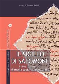 Il Sigillo Di Salomone in Tre Manoscritti Di Magia Copta in Lingua Araba