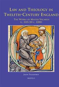 Law and Theology in Twelfth-century England