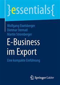 E-Business Im Export: Eine Kompakte Einführung
