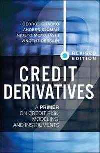 Credit Derivatives, Revised Edition