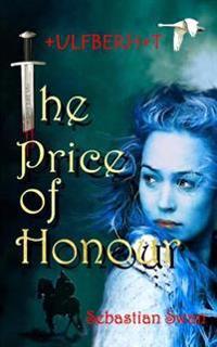 The Price of Honour: Ulfberht