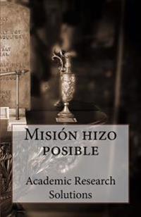 Mision Hizo Posible