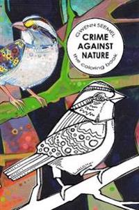 Crime Against Nature, the Coloring Book