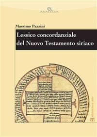 Lessico Concordanziale del Nuovo Testamento Siriaco