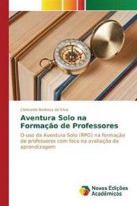 Aventura Solo Na Formacao de Professores
