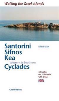 Santorini, Sifnos, Kea, WesternSouthern Cyclades
