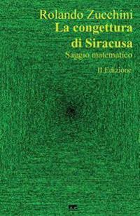 La Congettura Di Siracusa: Seconda Edizione