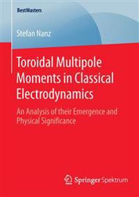 Toroidal Multipole Moments in Classical Electrodynamics
