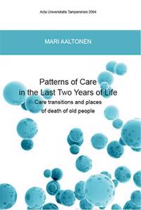 Patterns of care in the last two years of life